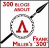 300 Blogs about Frank Miller's '300'